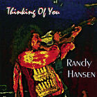 Thinking Of You - Randy Hansen (CD New)