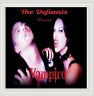 The Defiants - Vampiro [New CD]