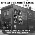 Pete Karnes - Live at the White Eagle 1982 [New CD]