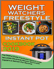 Weight Watchers Freestyle Instant Pot Cookbook 2019 E B00K PDF Fast Delivery