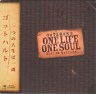 GOTTHARD - ONE LIFE ONE SOUL: BEST OF BALLADS ( MINI LP AUDIO CD with OBI )