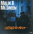 Malik B. & Mr Green-Unpredictable CD NEW