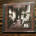 Kick Axe / Welcome to the Club (NEW) (Rewind 55013-2) - Kick Axe - Audio CD