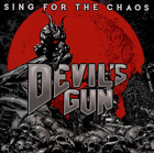 DEVILS GUN-SING FOR THE CHAOS CD NEW
