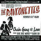 THE RAVEONETTES  CHAIN GANG OF LOVE  CD