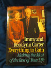 Everything to Gain HAND SIGNED by Rosalynn  President Jimmy Carter