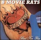 Bad for You by B-Movie Rats: Used
