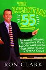 Essential 55  An Award Winning Teachers Rules for Discovering the Successfu