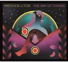 Matthew J. Tow - The Way of Things [New CD] Digipack Packaging