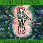 Von Skeletor-Injection Of Death featuring John Gumby Goodwin CD NEW