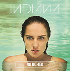 Indiana-No Romeo CD NEW