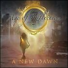 A  New Dawn by Age of Reflection: New