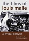 Films of Louis Malle  A Critical Analysis Paperback by Southern Nathan We