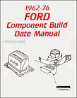 Identify dates of 1964 1976 Ford Parts with this book Mustang Pickup Bronco Van