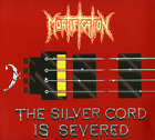 Mortification • The Silver Cord Is Severed • 2CD • 2001 Metal Mind, 2008 • NEW •