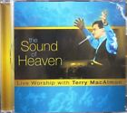 Terry MacAlmon The Sound Of Heaven Live Worship CD Praise God