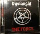 Onslaught - The Force [CD] ©1986 Powerage (Remastered ©2002)