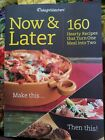 Weight Watchers Now  Later 160 Hearty Recipes Turn One Meal Into Two Cookbook