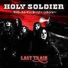 Holy Soldier • Last Train CD 1992 Roxx Records, 2017 •• NEW ••
