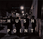 HUSH POINT-BLUES & REDS CD NEW