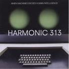Harmonic 313-When Machines Exceed Human Intelligence CD NEW