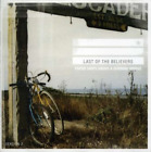 Last Of The Believers-Paper Ships Under A Burning Bridge CD NEW