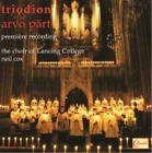 Triodion (Choir of Lancing College) CD NEW