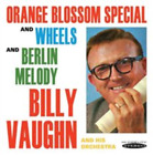 Billy Vaughn and His Orchestra-Orange Blossom Special/Wheels/Berlin Melod CD NEW