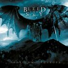 Bleed The Sky-Paradigm In Entropy Rerelease CD NEW