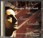 MARILYN HILL SMITH sings the works of Composer IVOR NOVELLO (New) Import CD