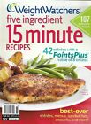 Weight Watchers Magazine Five Ingredient 15 Minute Recipes Entrees Desserts 2011