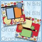 THE BIG VIRUS Printed Premade Scrapbook Pages