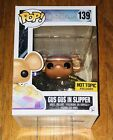 New Funko Pop Disney 139 GUS GUS in Slipper Cinderella Hot Topic Exclusive
