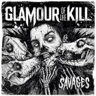 GLAMOUR OF THE KILL-SAVAGES CD NEW