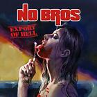 No Bros-Export Of Hell CD NEW