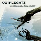 OXIPLEGATZ-SIDEREAL JOURNEY-DIGI-at the gates-electronic-liers in wait-oral