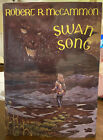 Swan Song by Robert R McCammon Signed First Edition