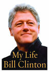 My life by Bill Clinton Hardback lst edition Not signed