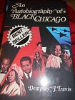 An autobiography of Black Chicago Signed by Dempsey J Travis Civil Rights