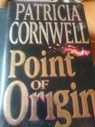 Signed Point Of Origin Patricia Cornwell