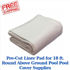 Pre Cut Liner Pad for 18 ft Round Above Ground Pool Pool Cover Supplies