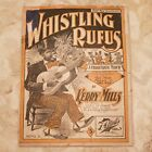 Whistling Rufus sheet Music By Kerry Mills 1899 Two step Polka or cake walk